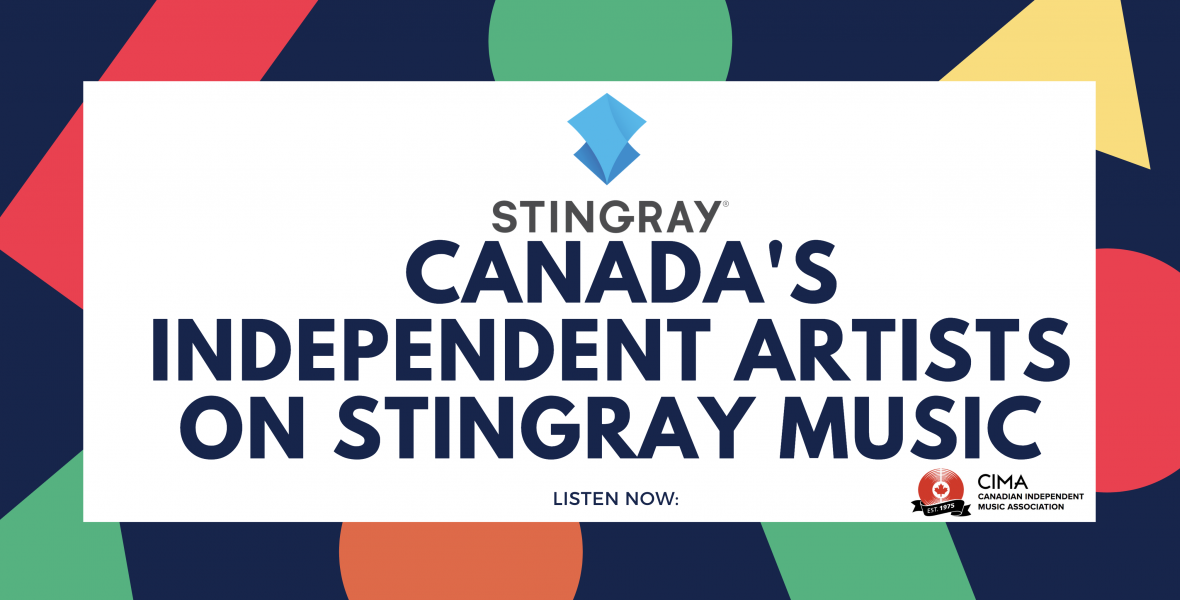 LISTEN NOW: CANADA'S INDEPENDENT ARTISTS ON STINGRAY MUSIC